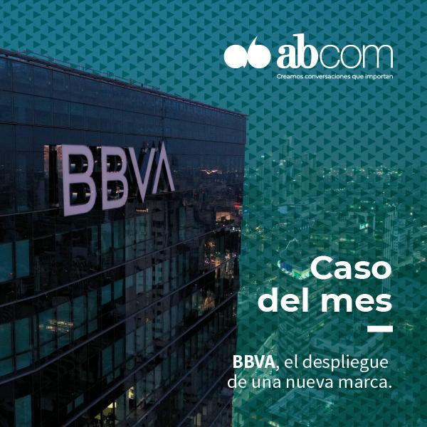 Caso del mes: BBVA, el despliegue de una nueva marca.