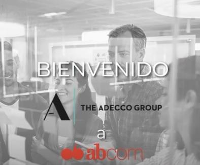 ¡Bienvenido Grupo Adecco a ABCOM!